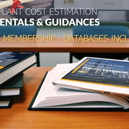 PROCESS PLANT COST ESTIMATION – FUNDAMENTALS & GUIDANCES